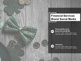 Financial Services Brand Social Media Ppt Powerpoint Presentation Professional Icon Cpb