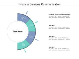 Financial Services Communication Ppt Powerpoint Presentation Styles Microsoft Cpb