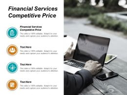 Financial Services Competitive Price Ppt Powerpoint Presentation Outline Graphics Example Cpb