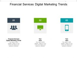 Financial Services Digital Marketing Trends Ppt Powerpoint Presentation Show Designs Cpb