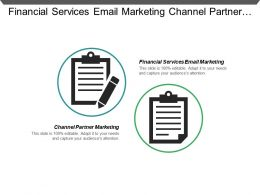 Financial Services Email Marketing Channel Partner Marketing Implicit Marketing Cpb