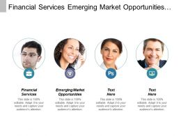 Financial Services Emerging Market Opportunities Performance Sales Marketing Cpb
