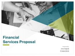 Financial Services Proposal Powerpoint Presentation Slides