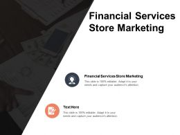 Financial Services Store Marketing Ppt Powerpoint Presentation Gallery Format Cpb