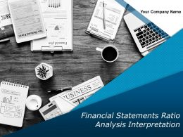 Financial Statements Ratio Analysis Interpretation Powerpoint Presentation Slides