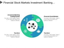 Financial Stock Markets Investment Banking Trading Systems Operational Efficiencies Cpb