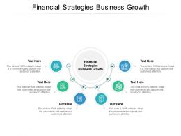 Financial Strategies Business Growth Ppt Powerpoint Presentation Infographics Cpb