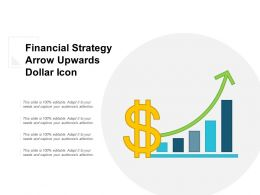 Financial Strategy Arrow Upwards Dollar Icon
