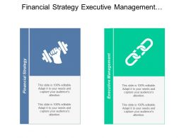 Financial Strategy Executive Management Application Management Change Management Cpb