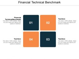 Financial Technical Benchmark Ppt Powerpoint Presentation Professional Maker Cpb