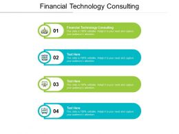 Financial Technology Consulting Ppt Powerpoint Presentation Pictures Backgrounds Cpb