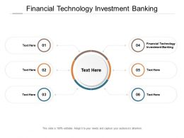 Financial Technology Investment Banking Ppt Powerpoint Presentation Icon Slides Cpb