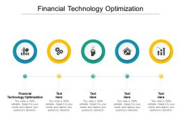 Financial Technology Optimization Ppt Powerpoint Presentation File Picture Cpb