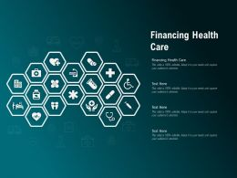 Financing Health Care Ppt Powerpoint Presentation Icon File Formats