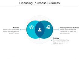 Financing Purchase Business Ppt Powerpoint Presentation Icon Infographics Cpb