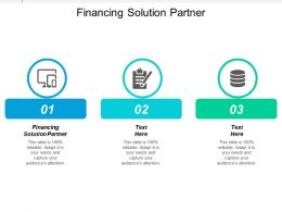 Financing Solution Partner Ppt Powerpoint Presentation Ideas Diagrams Cpb