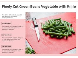 Finely Cut Green Beans Vegetable With Knife