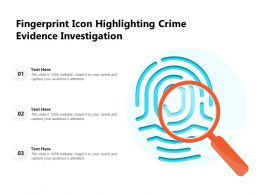 Fingerprint Icon Highlighting Crime Evidence Investigation