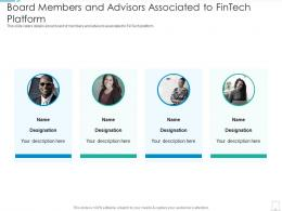 Fintech Startup Investor Funding Elevator Board Members And Advisors Ppt Tips