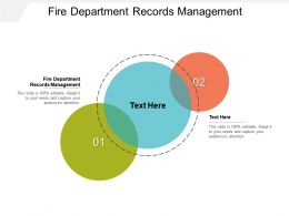 Fire Department Records Management Ppt Powerpoint Presentation Infographics Model Cpb