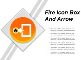Fire Icon Box And Arrow Ppt Examples