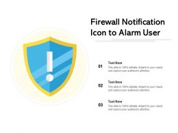 Firewall Notification Icon To Alarm User