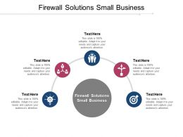 Firewall Solutions Small Business Ppt Powerpoint Presentation Portfolio Sample Cpb