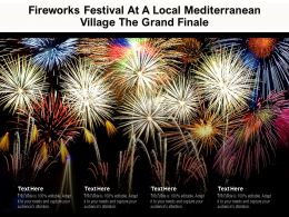 Fireworks Festival At A Local Mediterranean Village The Grand Finale