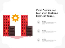 Firm Association Icon With Building Strategy Wheel