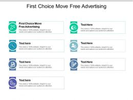 First Choice Move Free Advertising Ppt Powerpoint Presentation File Smartart Cpb
