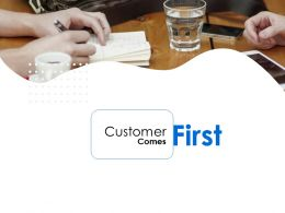 First Customer Ppt Powerpoint Presentation Styles Example Introduction