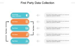First Party Data Collection Ppt Powerpoint Presentation Ideas Vector Cpb