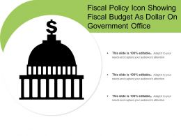 Fiscal Policy Icon Showing Fiscal Budget As Dollar On Government Office