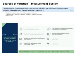 Fishbone Analysis Sources Of Variation Measurement System Equipment Ppts Themes