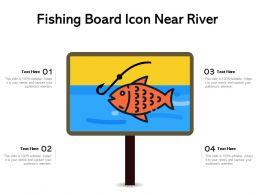 Fishing Board Icon Near River