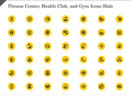 Fitness Center Health Club And Gym Icons Slide Ppt Powerpoint Presentation Styles Templates