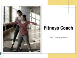 Fitness Coach Powerpoint Presentation Slides
