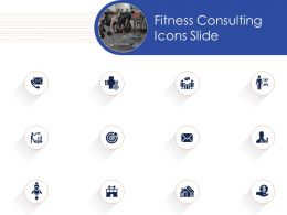 Fitness Consulting  Icons Slide Powerpoint Presentation Format