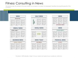 Fitness Consulting In News Headlines Powerpoint Presentation Grid