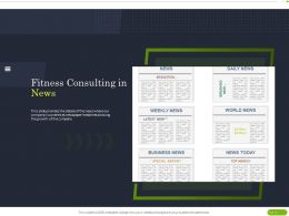 Fitness Consulting In News Ppt Powerpoint Presentation Slides Maker