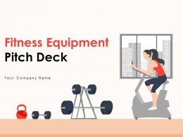 Fitness Equipment Pitch Deck Ppt Template