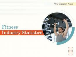 Fitness Industry Statistics Powerpoint Presentation Slides