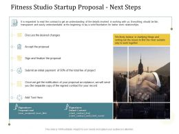 Fitness Studio Startup Proposal Next Steps Ppt Powerpoint Presentation Outline