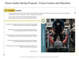 Fitness Studio Startup Proposal Project Context And Objectives Ppt Powerpoint Vector