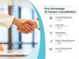 Five Advantage Of Vendor Consolidation