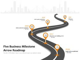 Five Business Milestone Arrow Roadmap