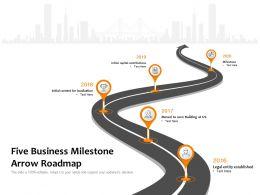 Five Business Milestone Arrow Roadmap