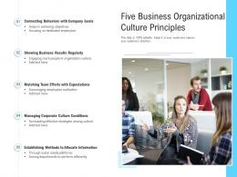 Five Business Organizational Culture Principles