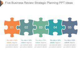 Five Business Review Strategic Planning Ppt Ideas