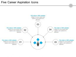 Five Career Aspiration Icons 5 Powerpoint Slide